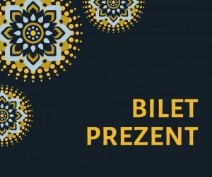 BILET PREZENT