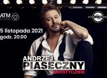 Andrzej Piaseczny akustycznie w ATM Scena na Bielanach